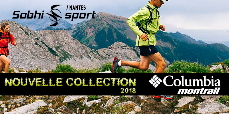 Nouvelle collection 2018 Columbia Montrail.
